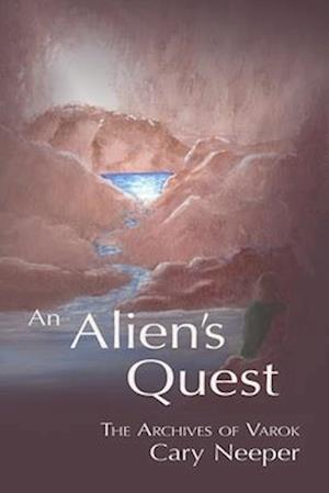 Bog, paperback An Alien's Quest af Cary Neeper