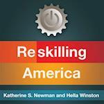 Reskilling America af Katherine S. Newman