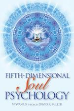 Fifth-Dimensional Soul Psychology