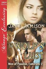 A Wolf's Lust [Men of Passion, Colorado 2] (Siren Publishing Menage Everlasting) af Jane Jamison
