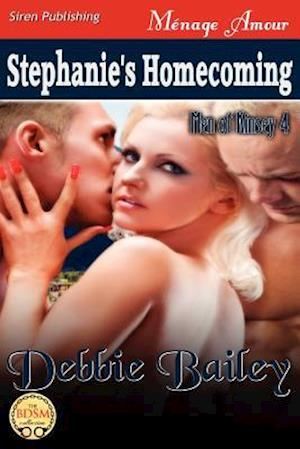Stephanie's Homecoming [Men of Kinsey 4] (Siren Publishing Menage Amour)