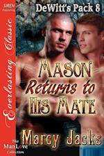 Mason Returns to His Mate [Dewitt's Pack 8] (Siren Publishing Everlasting Classic Manlove) af Marcy Jacks