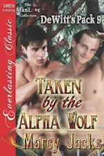Taken by the Alpha Wolf [Dewitt's Pack 9] (Siren Publishing Everlasting Classic Manlove) af Marcy Jacks