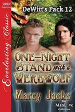 One-Night Stand with a Werewolf [Dewitt's Pack 12] (Siren Publishing Everlasting Classic Manlove)