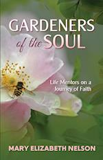 Gardeners of the Soul