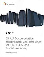 ICD-10-CM Clinical Documentation Improvement Desk Reference 2017