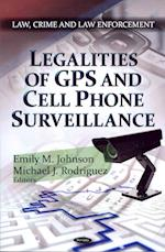 Legalities of GPS & Cell Phone Surveillance