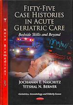 Fifty-Five Case Histories in Acute Geriatric Care Bedside Skills and Beyond af Jochanan E. Naschitz