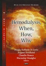 Hemodialysis, When, How, Why (Renal and Urologic Disorders)