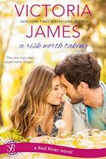 Risk Worth Taking af Victoria James