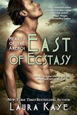 East of Ecstasy (Entangled Select)