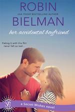 Her Accidental Boyfriend af Robin Bielman