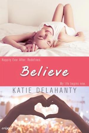 Believe af Katie Delahanty