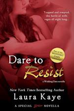 Dare to Resist af Laura Kaye
