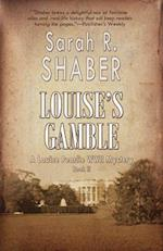 Louise's Gamble af Sarah R. Shaber