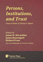 Persons, Institutions, and Trust (Philosophy of Personalism)