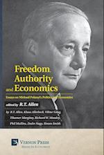 Freedom, Authority and Economics: Essays on Michael Polanyi's Politics and Economics