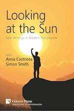 Looking at the Sun (Philosophy of Personalism)