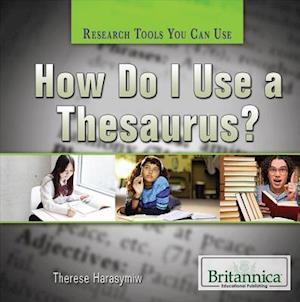 Bog, paperback How Do I Use a Thesaurus? af Susan Meyer