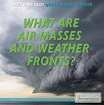 What Are Air Masses and Weather Fronts? af Bobi Martin