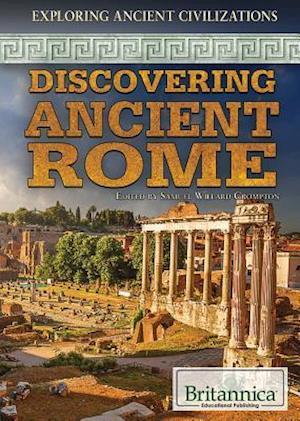 Bog, hardback Discovering Ancient Rome af Samuel Willard Crompton
