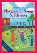 The Book of Playground Songs and Rhymes (First Steps in Music)