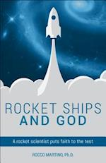 Rocket Ships and God