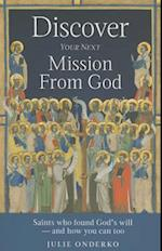 Discover Your Next Mission from God