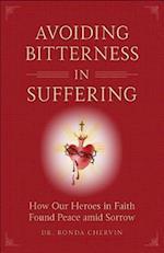 Avoiding Bitterness in Suffering