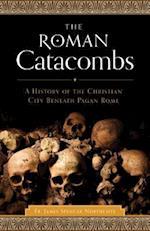 The Roman Catacombs