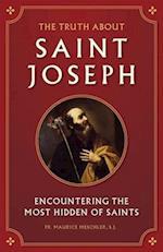 The Truth About Saint Joseph