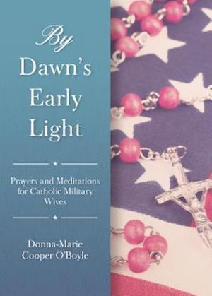 Bog, paperback By Dawn's Early Light af Donna-Marie Cooper O'Boyle