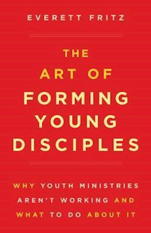 Bog, paperback Youth Ministry Problem ? Solved! af Everett Fritz