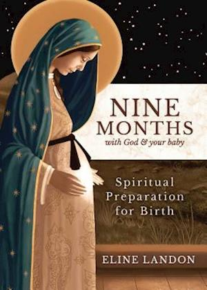 Nine Months with God and Your Baby