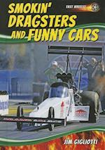 Smokin' Dragsters and Funny Cars (Fast Wheels)