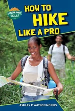 How to Hike Like a Pro
