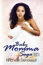 Baby Momma Saga Part 2
