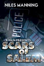 Scars of Salem (Kwan Presents)