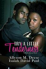Try a Little Tenderness af Isaiah David Paul, Allyson M. Deese