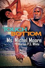 I Can Touch the Bottom af Marlon P.S. White
