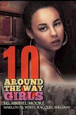 Around the Way Girls 10 af Racquel Williams, Ms. Michel Moore, Marlon P.S. White
