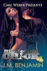 Ride or Die Chick 4