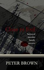 Close to Evil