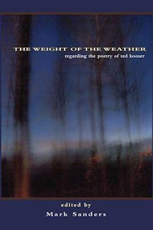 Bog, paperback The Weight of the Weather af Mark Sanders