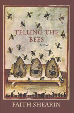 Bog, paperback Telling the Bees af Faith Shearin