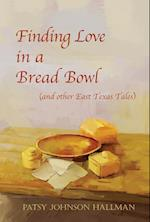Finding Love in a Bread Bowl