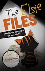 The Elsie Files: A Mostly True Story of a Cat on a Mission af Christine Webb