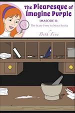The Picaresque of Imagine Purple af Beth Fine