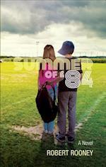 Summer of '84 af Robert Rooney