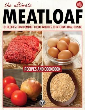 Ultimate Meatloaf Cookbook af John Chatham